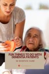 Dementia-Patients-Can-Still-Enjoy-Hospice-Care-in-Burbank-CA-pinterest