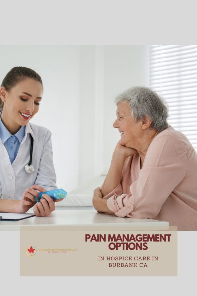 Hospice-Care-in-Burbank-CA-Presents-Pain-Management-Solutions-for-Patients-pinterest