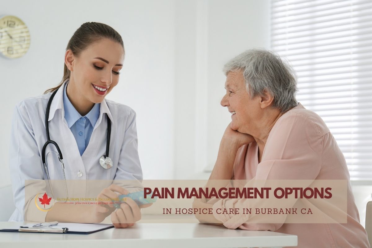 Hospice-Care-in-Burbank-CA-Presents-Pain-Management-Solutions-for-Patients