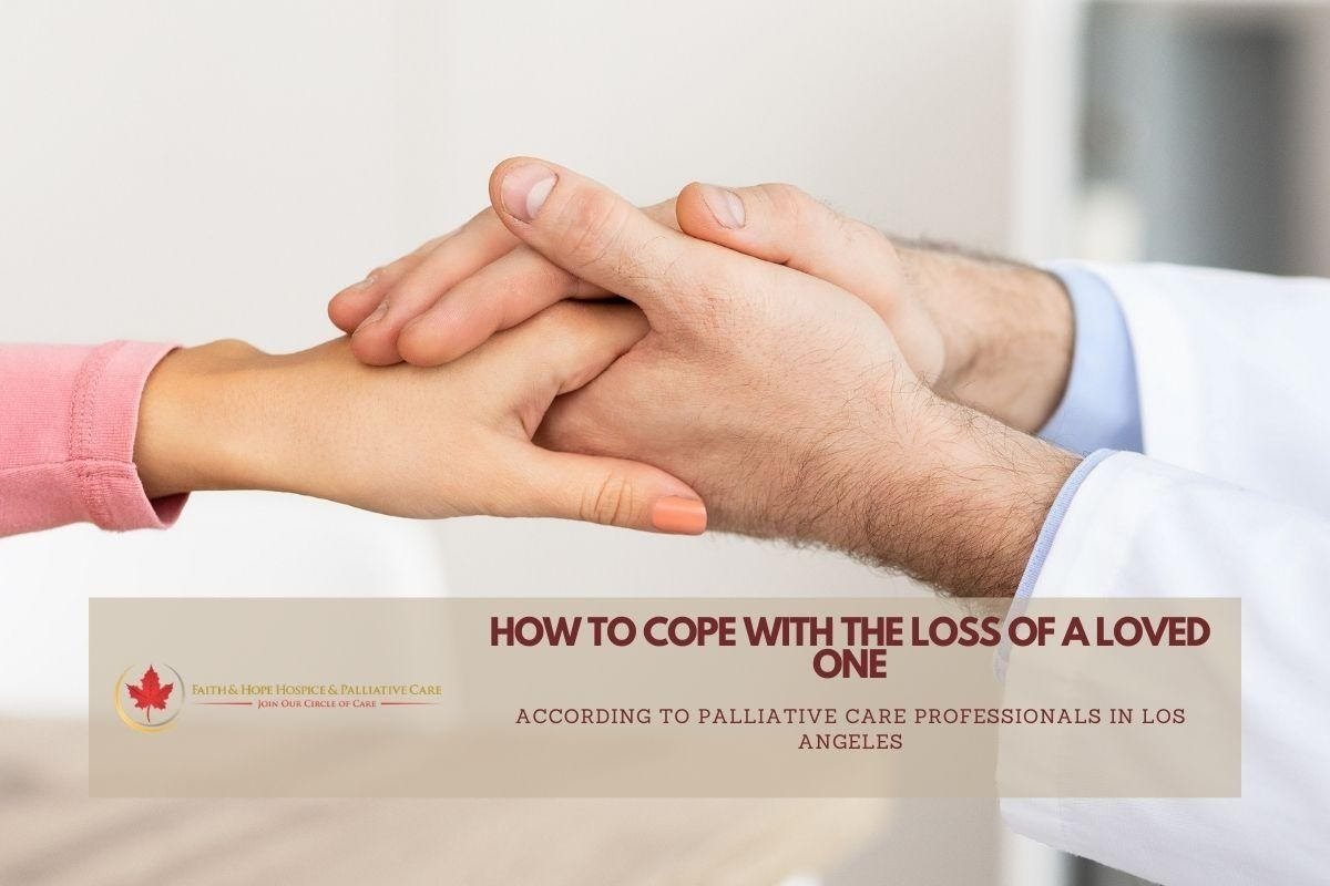 Tips-from-palliative-care-professionals-in-Los-Angeles-about-coping-with-the-loss-of-a-loved-one-website